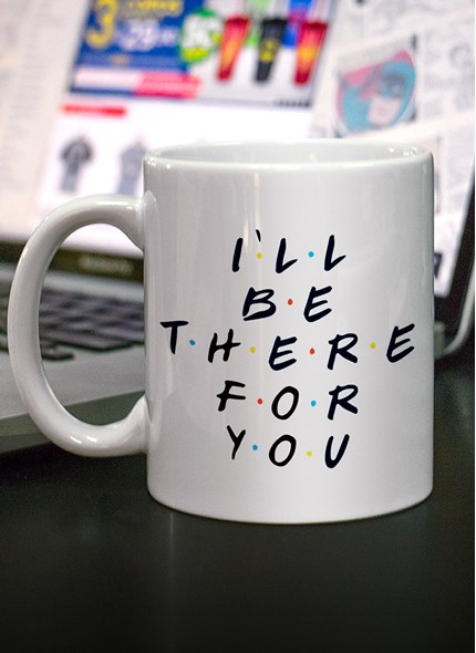 Caneca Friends I'll Be There