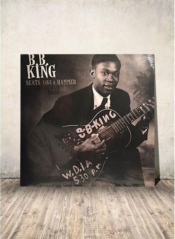 LP B B King Beats Like A Hammer Early And Rare Tracks