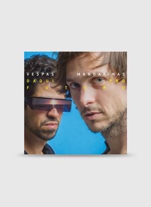 LP Vespas Mandarinas - Daqui pro Futuro